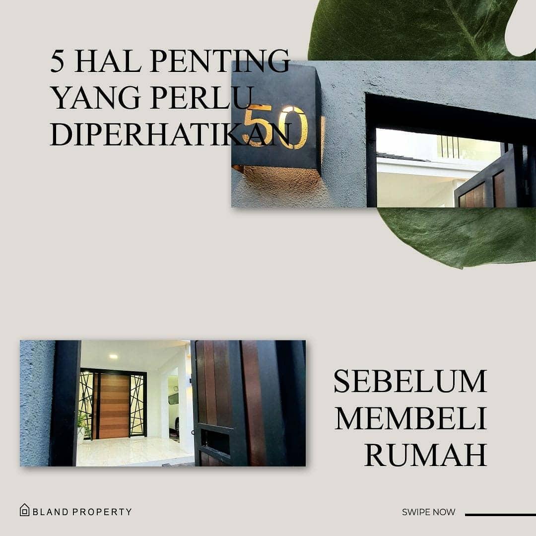 5 Hal Penting Yang Perlu Diperhatikan Sebelum Membeli Rumah
